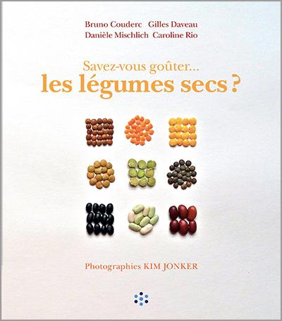 Savez-vous goûter…les légumes secs? (2014)
